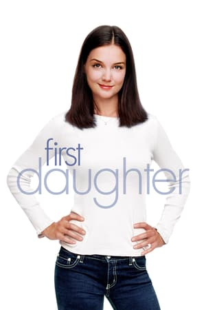 First Daughter (2004) - Nonton Movie QQCinema21 - Nonton Movie QQCinema21